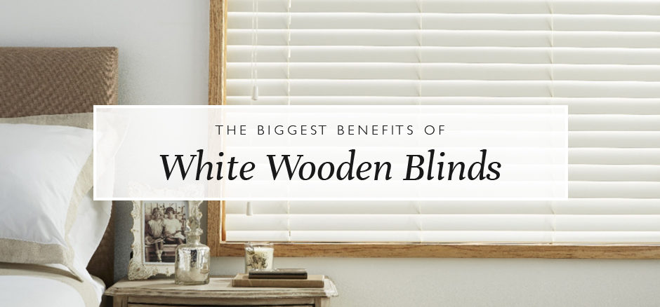 White Wooden Blinds Benefits Wooden Blinds Direct