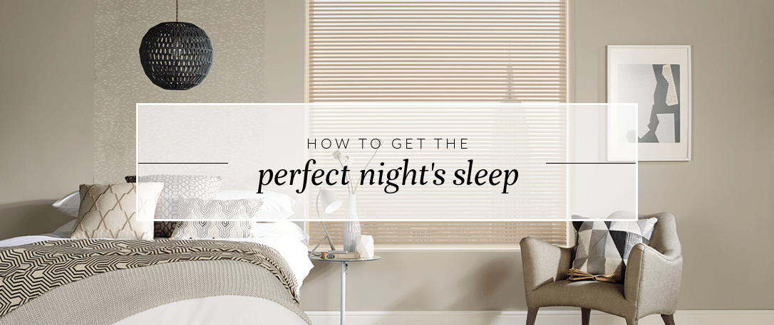How to get the perfect night's sleep